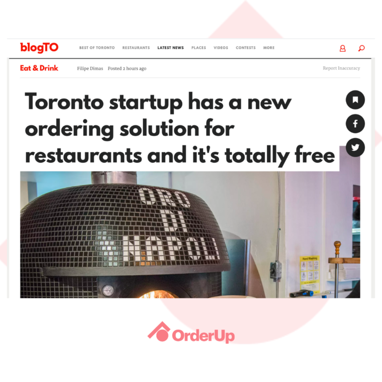 Image of the top of BlogTO's article written about OrderUp and how they have supported restaurants with contactless dining solutions, for free throughout the pandemic